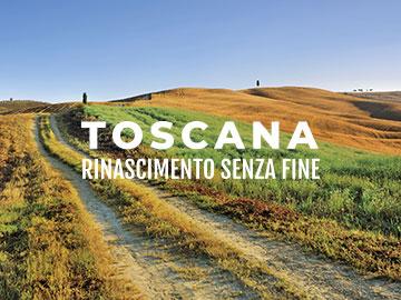 Toscana, Rinascimento senza fine